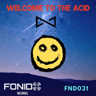 Welcome To The Acid