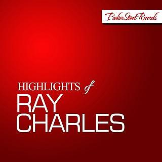 Highlights Of Ray Charles