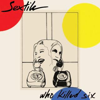 Who Killed Six