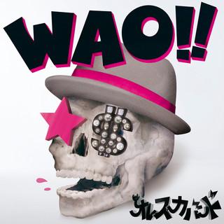 Wao ! !