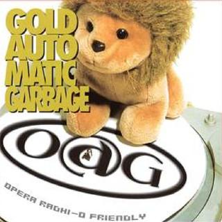 Gold Automatic Garbage - Opera Radhi - O Friendly