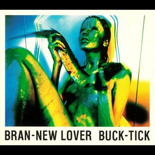BRAN - NEW LOVER