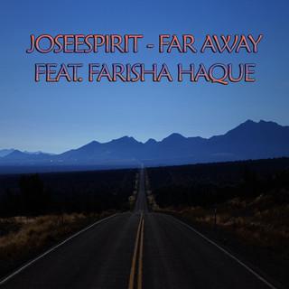 Far Away (Feat. Farisha Haque)