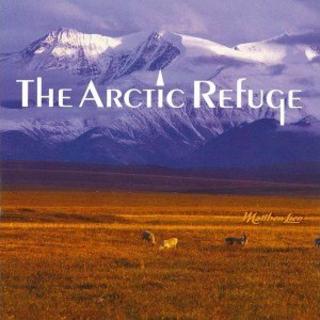 北極 (The Arctic Refuge)