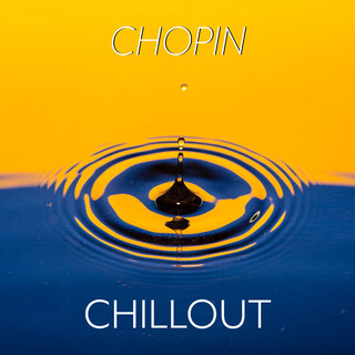Chopin:Chillout
