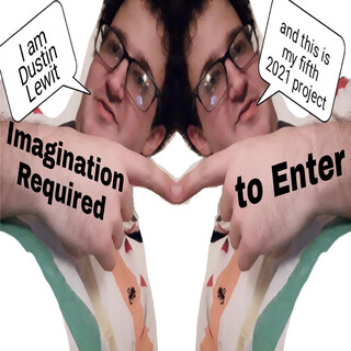 Imagination Required To Enter