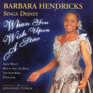 When You Wish Upon A Star:Barbara Hendricks Sings Disney