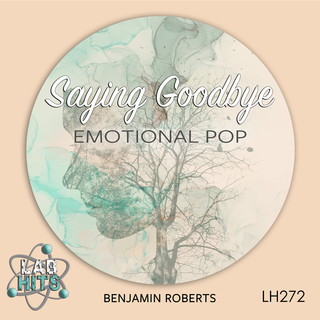 Saying Goodbye:Emotional Pop