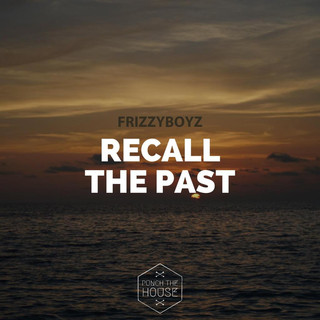 Recall The Past