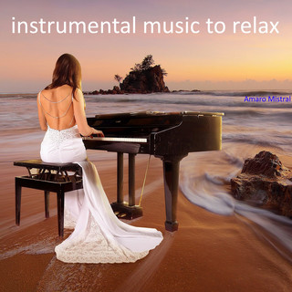 Instrumental Music To Relax