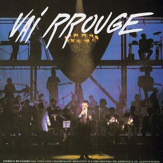 Vai Rrouge (Live)