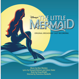 The Little Mermaid:Original Broadway Cast Recording