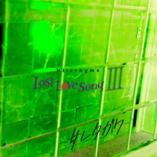 Lost Love Song(III) - Saretagawa - (Lost Love Song (III) - Saretagawa - )