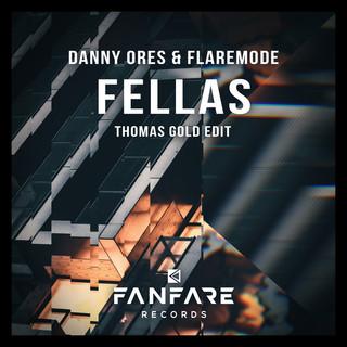 Fellas (Thomas Gold Edit)