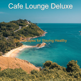 Soundscapes For Staying Healthy