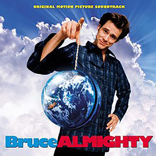 Bruce Almighty (Original Motion Picture Soundtrack)