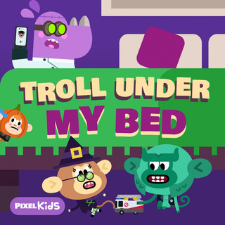 Troll Under My Bed
