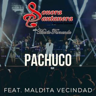 Pachuco (Feat. Maldita Vecindad Y Los Hijos Del Quinto Patio)