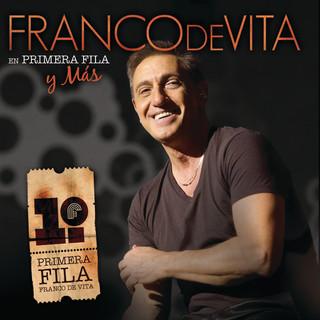 Franco De Vita En Primera Fila Y Mas