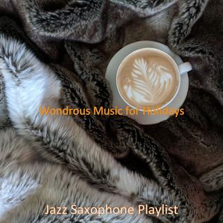 Wondrous Music For Holidays