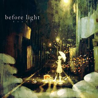 Before Light