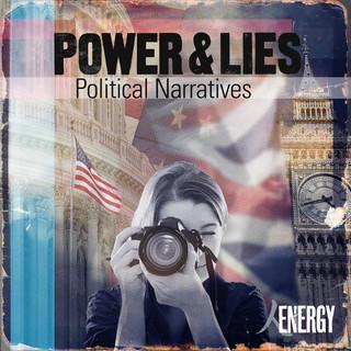Power & Lies - Political Narratives