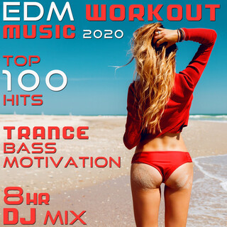 EDM Workout Music 2020 Top 100 Hits Trance Bass Motivation 8 Hr DJ MIX