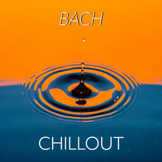Bach:Chillout