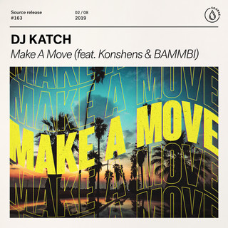 Make A Move (Feat. Konshens & BAMMBI)