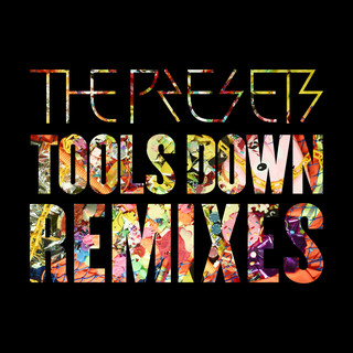 Tools Down (Remixes)