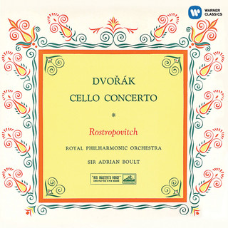 羅斯托波維奇世紀典藏 - 德弗札克:大提琴協奏曲 (Dvořák: Cello Concerto)