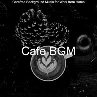 Carefree Background Music For Work From Home