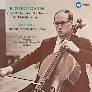 羅斯托波維奇世紀典藏 - 普羅高菲夫:交響協奏曲 & 拉赫曼尼諾夫:聲樂練習曲 (Prokofiev: Sinfonia concertante, Rachmaninov:Vocalise)