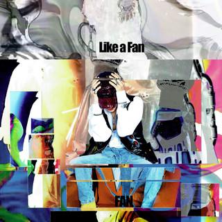 Like a Fan