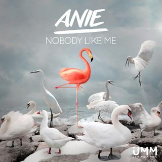 Nobody Like Me
