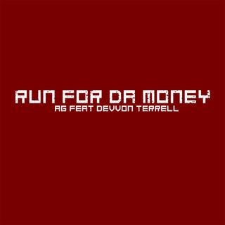 Run For Da Money