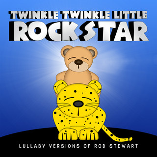Lullaby Versions Of Rod Stewart