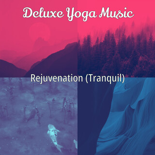 Rejuvenation (Tranquil)