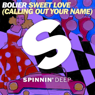 Sweet Love (Calling Out Your Name)