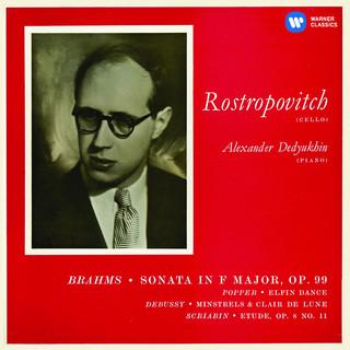 羅斯托波維奇世紀典藏 - 布拉姆斯、德布西 & 史克里亞賓大提琴作品集 (Brahms:Cello Sonata No. 2 ; Popper, Debussy, Scriabin)