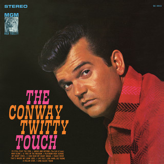 The Conway Twitty Touch