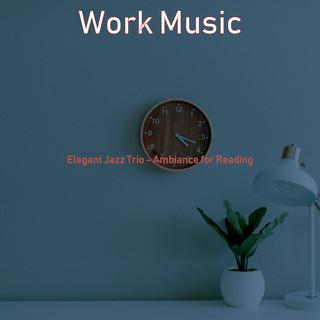 Elegant Jazz Trio - Ambiance For Reading