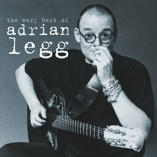 The Very Best Of Adrian Legg