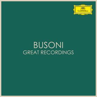 Busoni - Great Recordings
