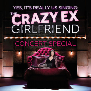 The Crazy Ex - Girlfriend Concert Special (Yes, It's Really Us Singing ! ) (Live)
