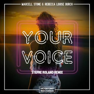 Your Voice (Stefre Roland Remix)