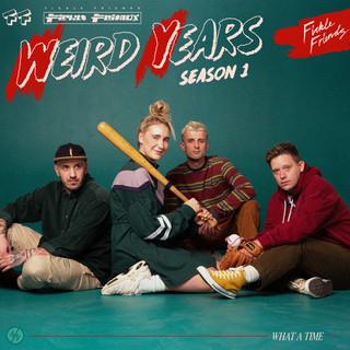 Weird Years (Season 1)