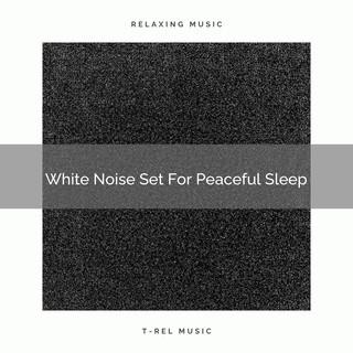 White Noise Set For Peaceful Sleep