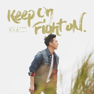 Keep On Fight On