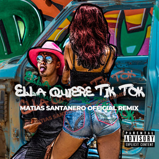 Ella Quiere Tik Tok (Matias Santanero Official Remix)